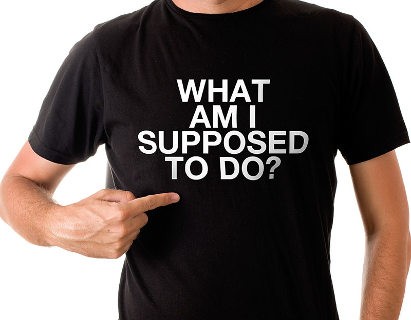 What am I supposed to do T-Shirt